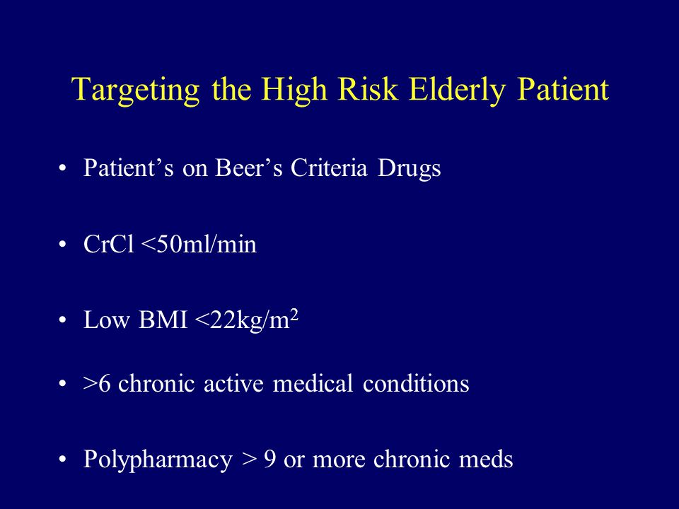 Targeting the High Risk Elderly Patient