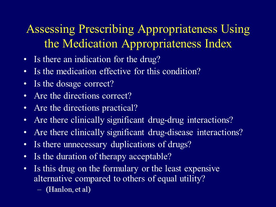 Assessing Prescribing Appropriateness Using the Medication Appropriateness Index