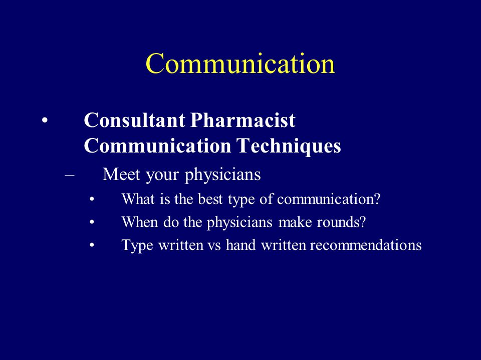 Communication Consultant Pharmacist Communication Techniques