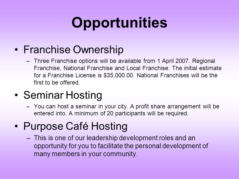 Opportunities Franchise Ownership Seminar Hosting Purpose Café Hosting