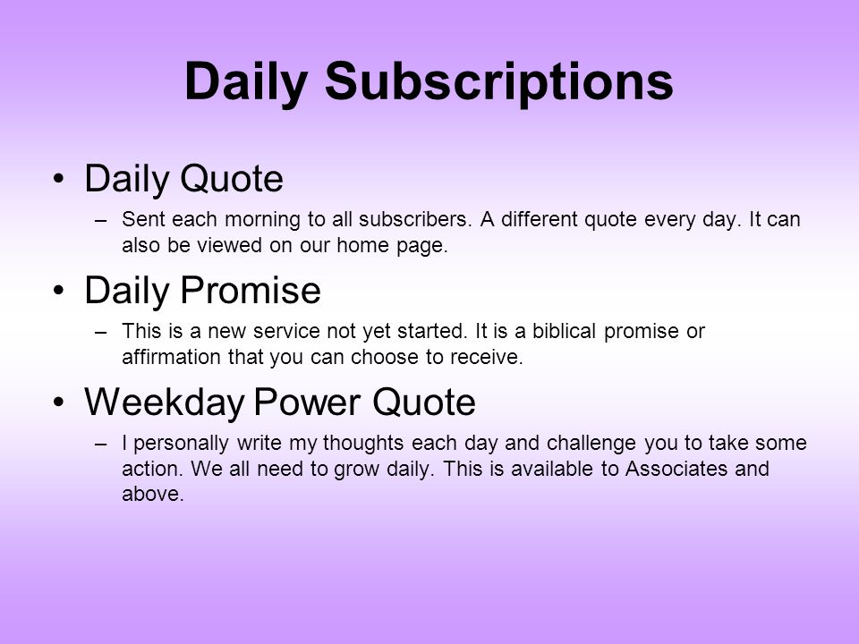 Daily Subscriptions Daily Quote Daily Promise Weekday Power Quote