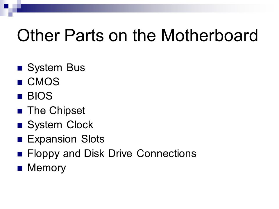 Other Parts on the Motherboard