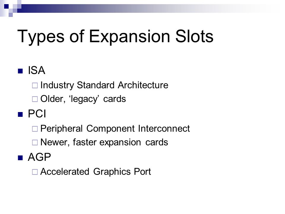 Types of Expansion Slots
