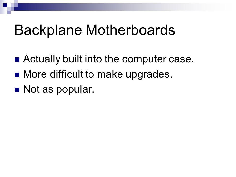 Backplane Motherboards