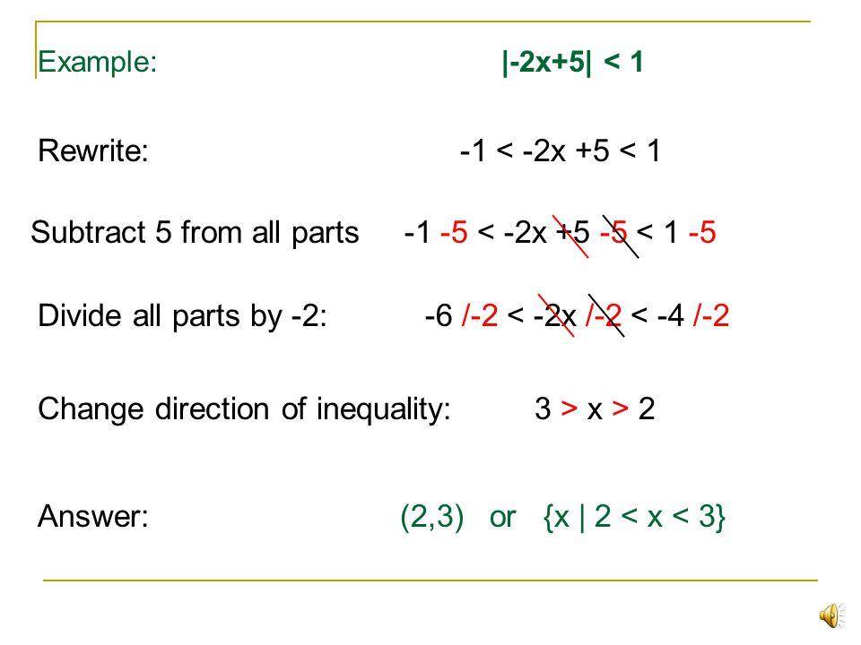 Rewrite: -1 < -2x +5 < 1