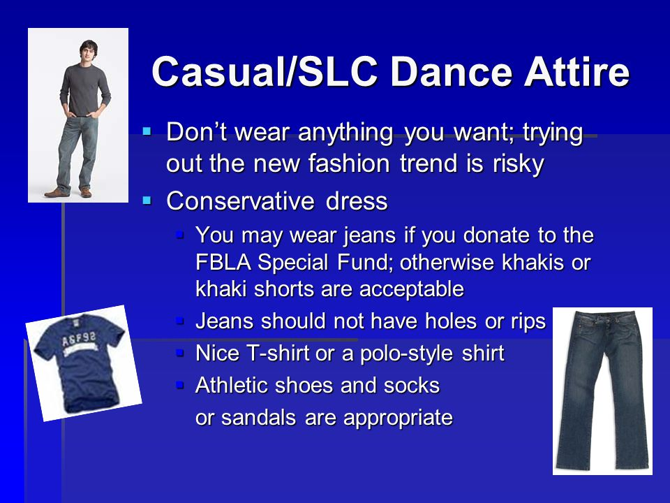Casual/SLC Dance Attire
