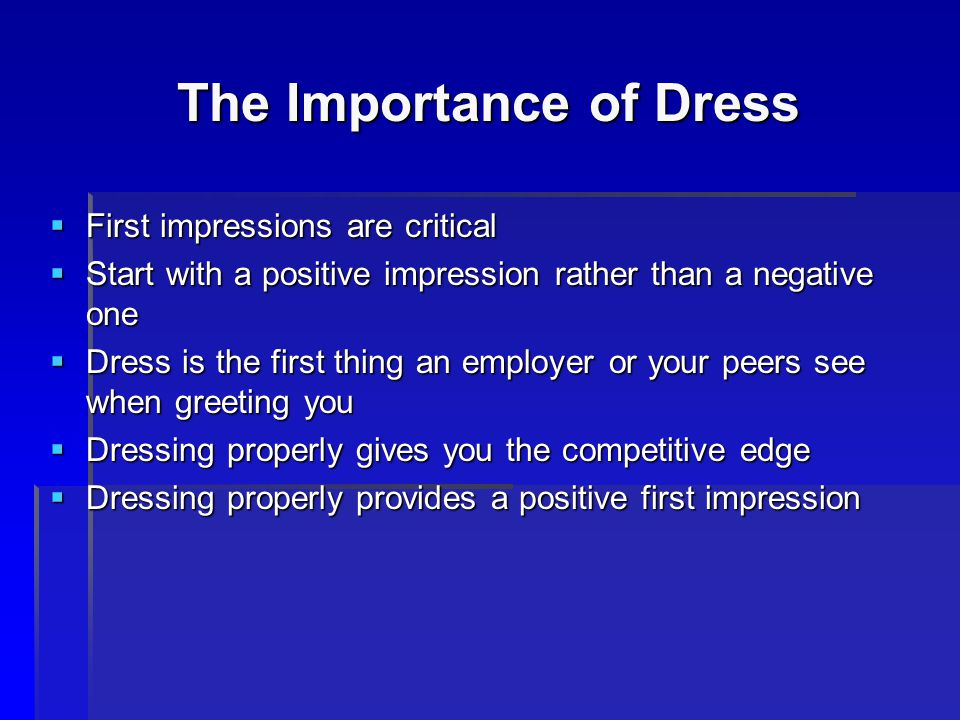 The Importance of Dress