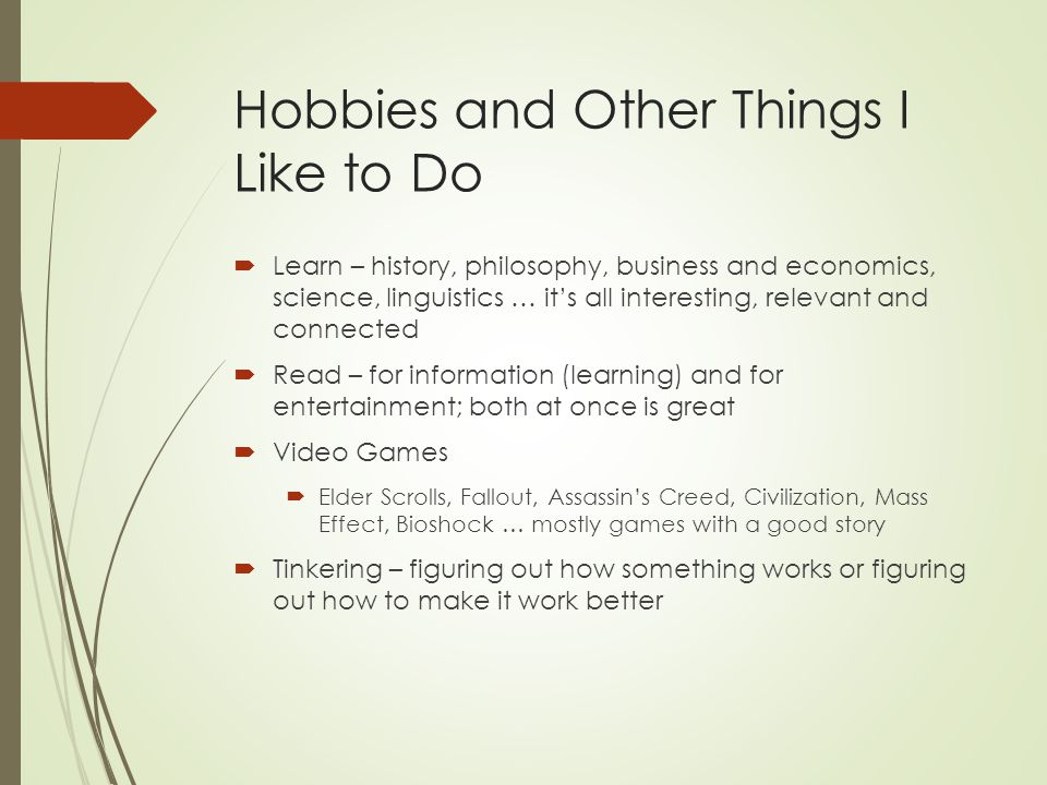 Hobbies and Other Things I Like to Do