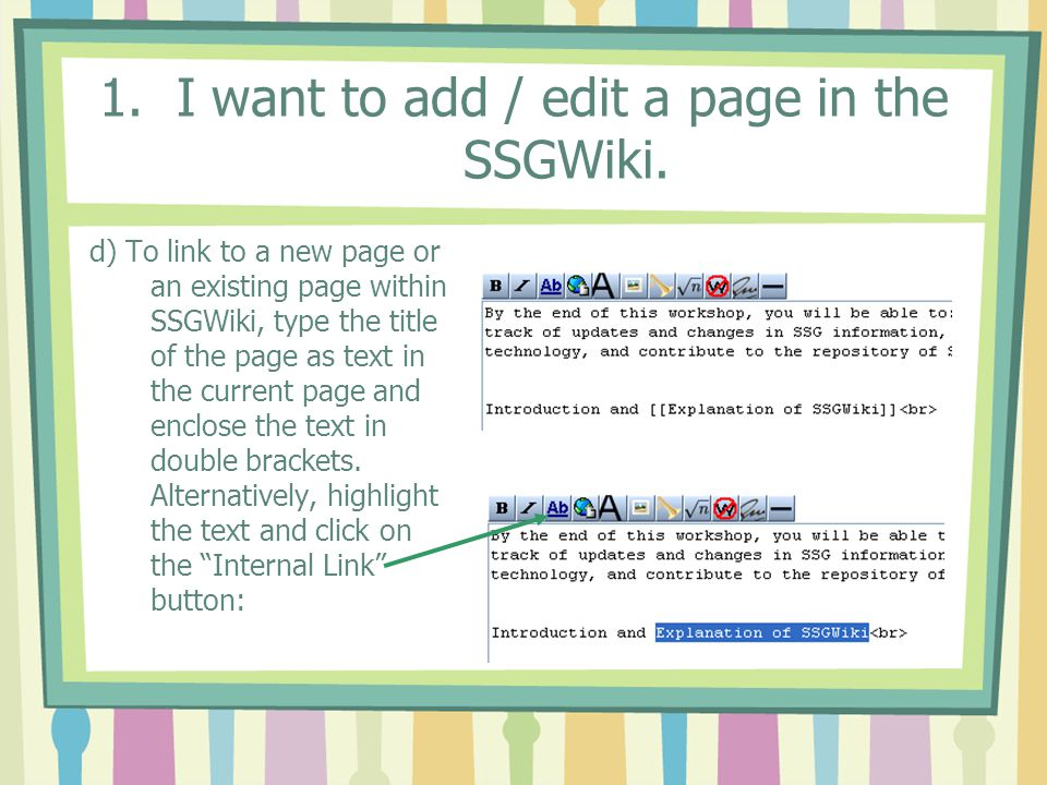 1. I want to add / edit a page in the SSGWiki.