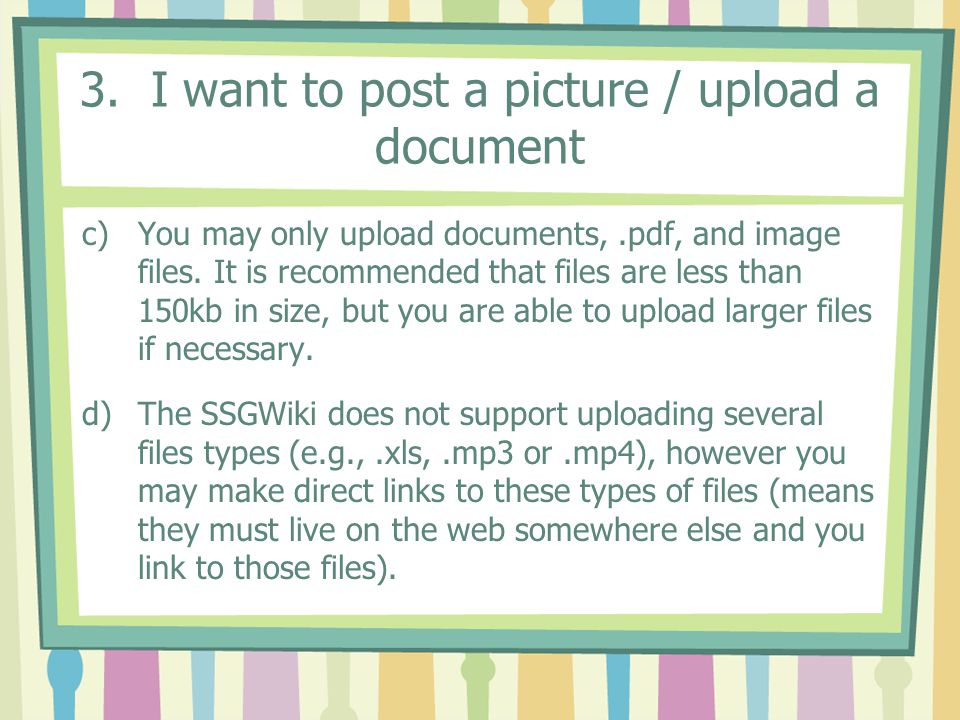 3. I want to post a picture / upload a document
