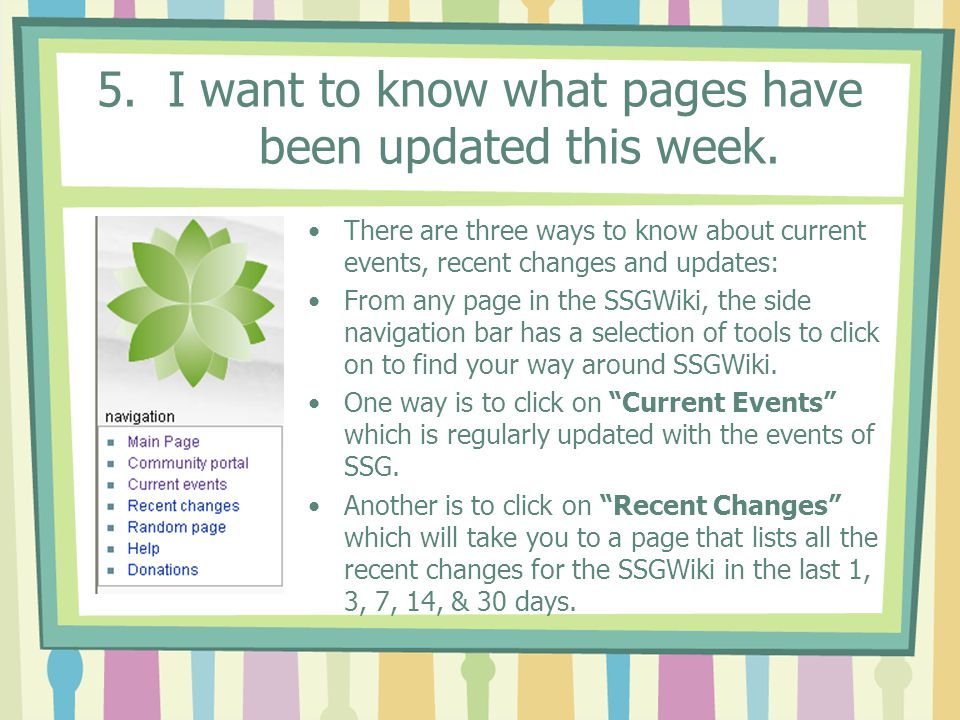 5. I want to know what pages have been updated this week.