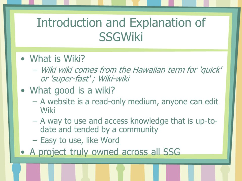 Introduction and Explanation of SSGWiki