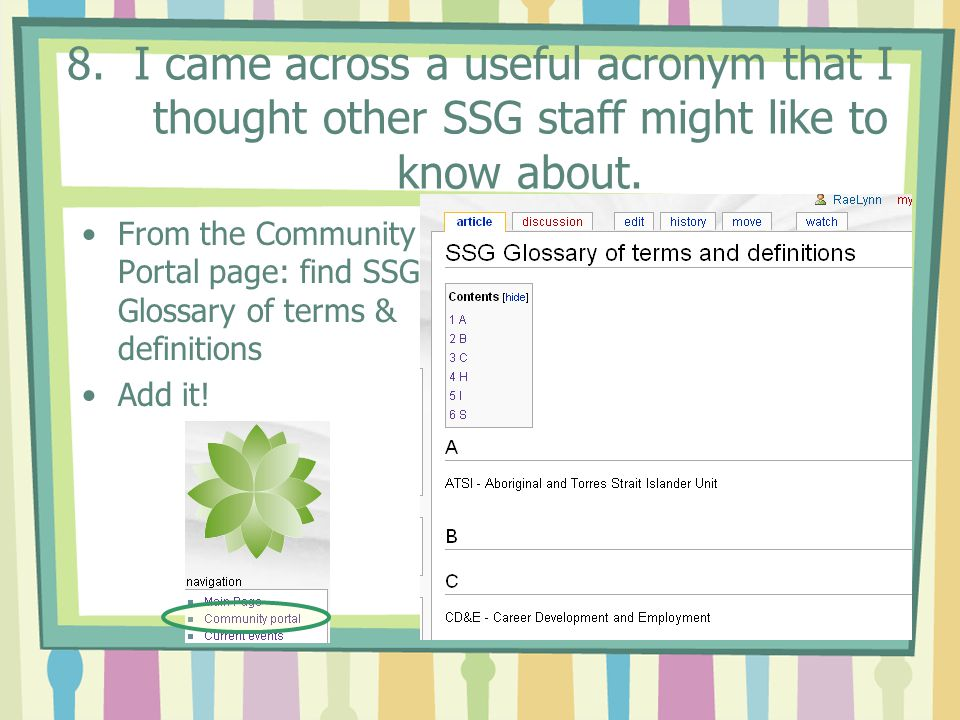 8. I came across a useful acronym that I thought other SSG staff might like to know about.