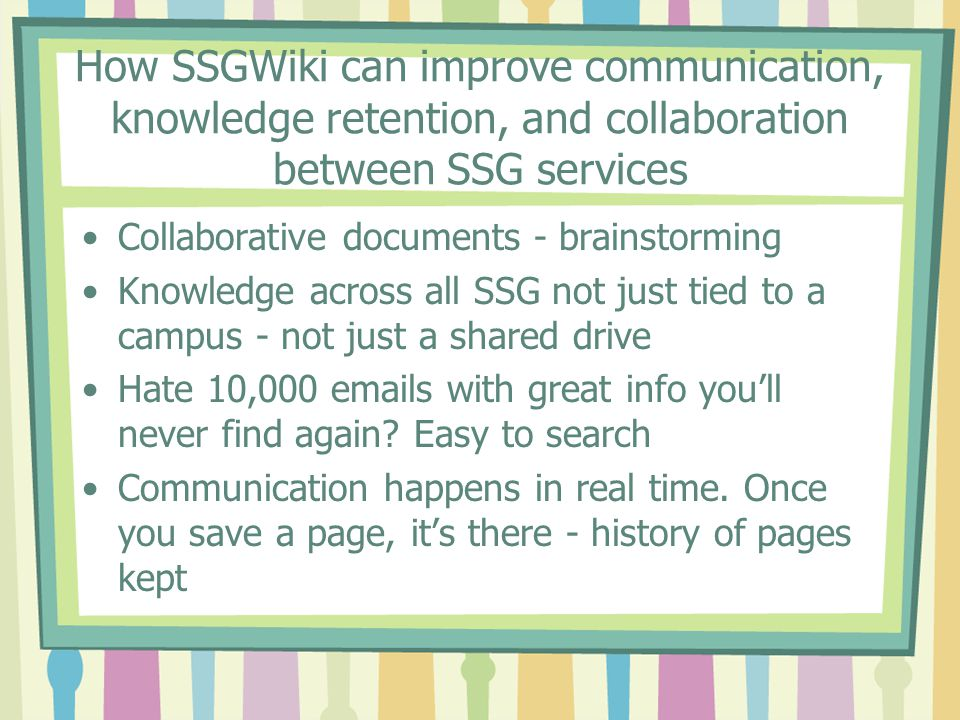 How SSGWiki can improve communication, knowledge retention, and collaboration between SSG services