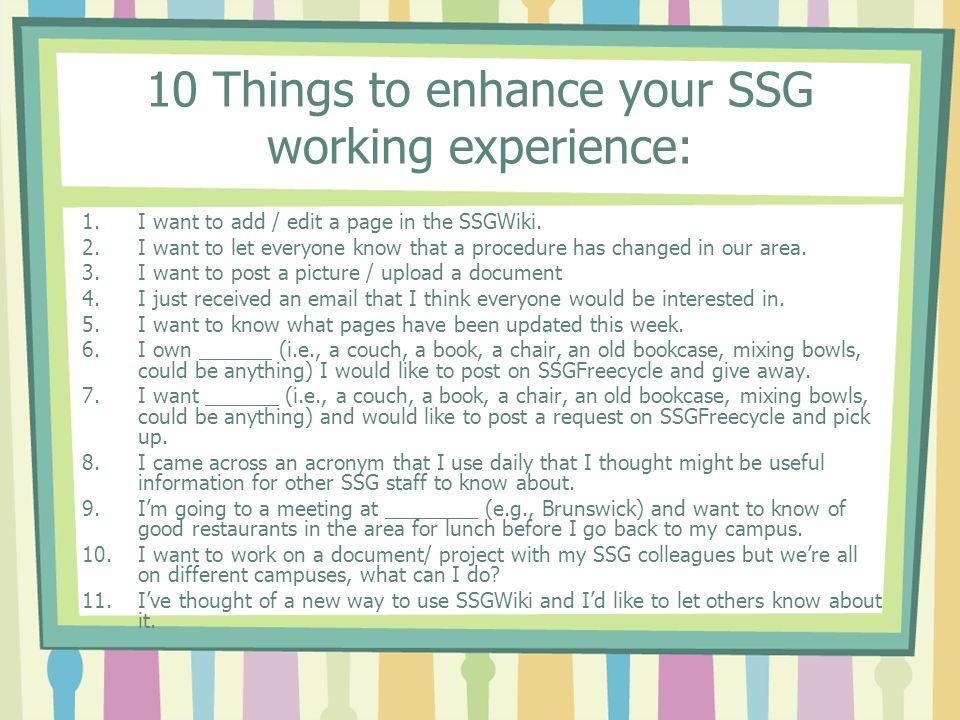 10 Things to enhance your SSG working experience: