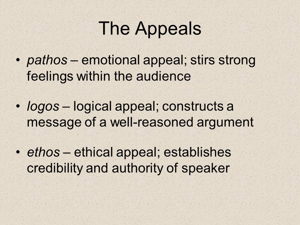 The Appeals pathos – emotional appeal; stirs strong feelings within the audience.