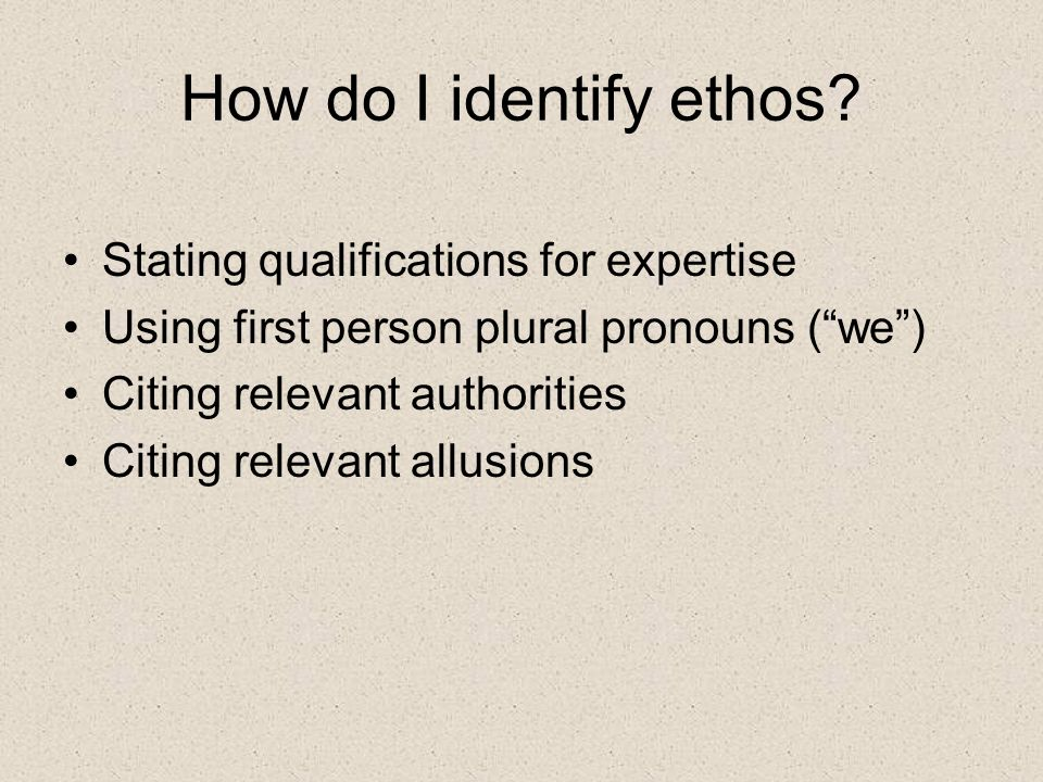 How do I identify ethos Stating qualifications for expertise