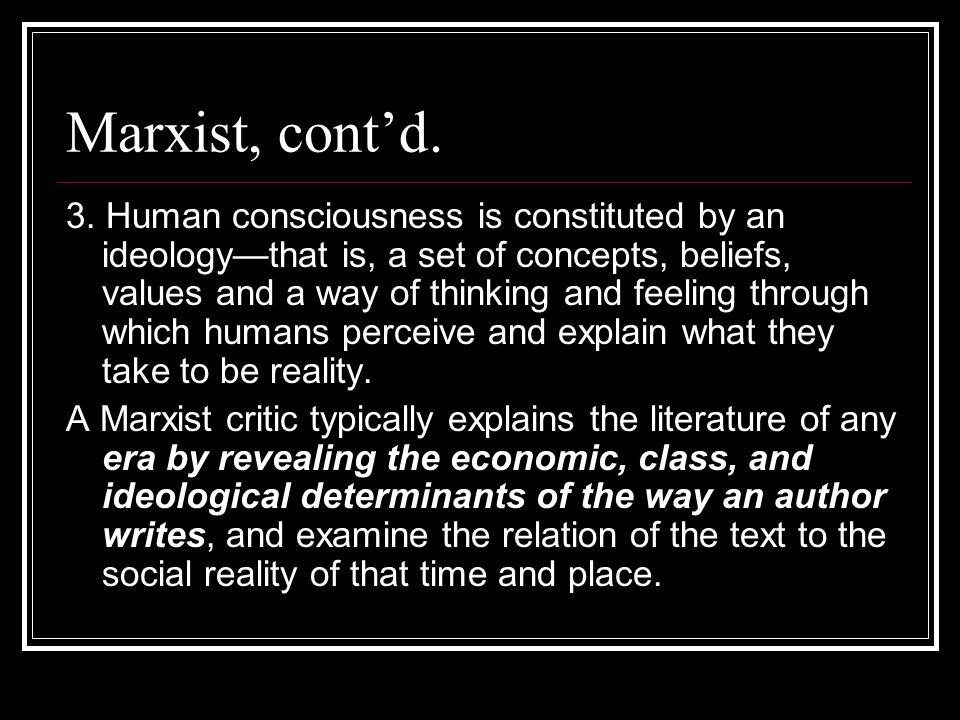 Marxist, cont'd.