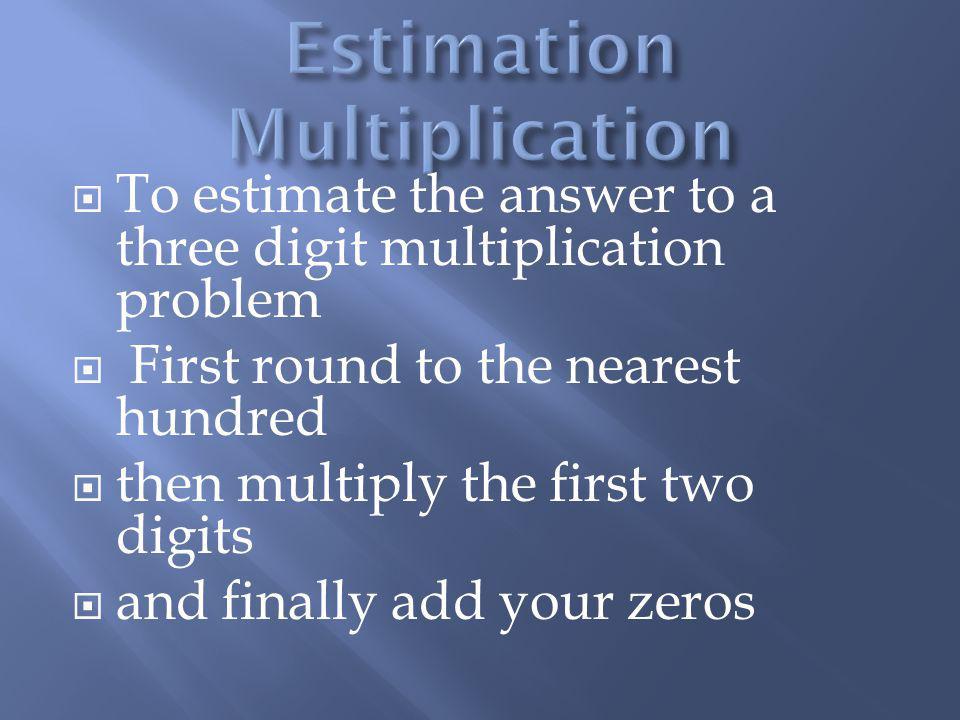 Estimation Multiplication