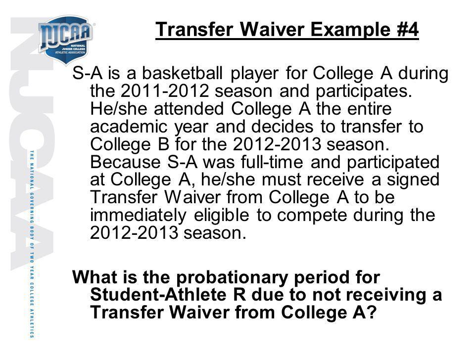 Transfer Waiver Example #4