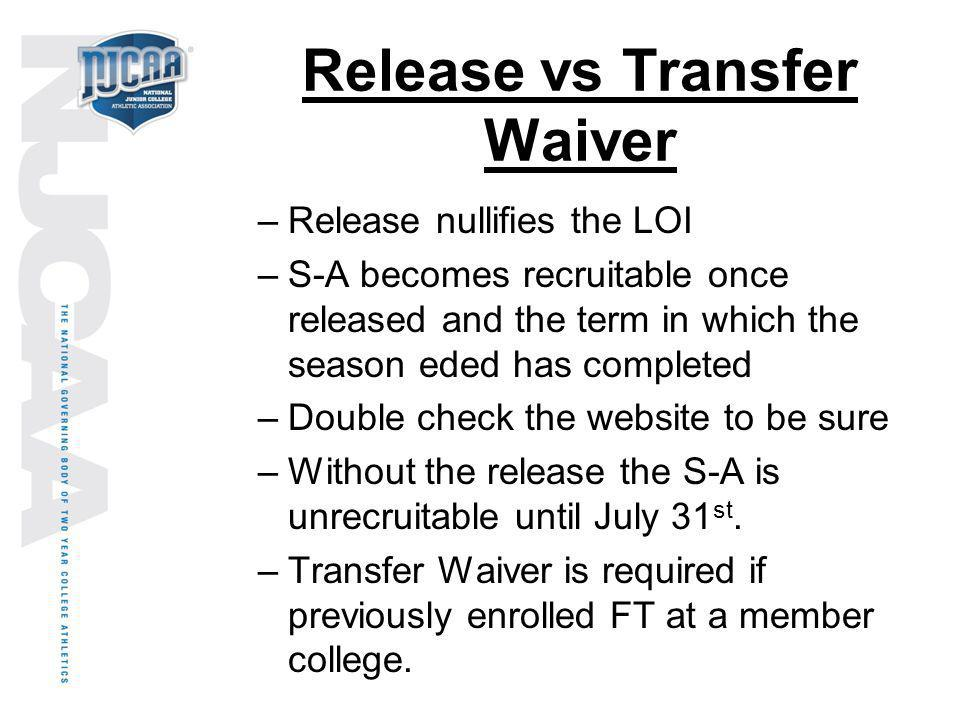 Release vs Transfer Waiver