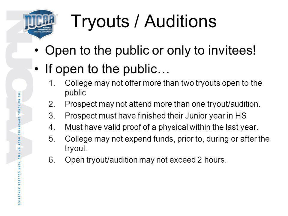Tryouts / Auditions Open to the public or only to invitees!