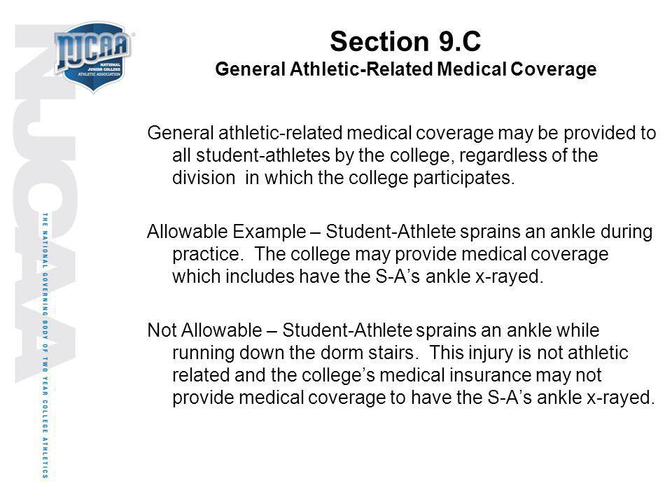 Section 9.C General Athletic-Related Medical Coverage
