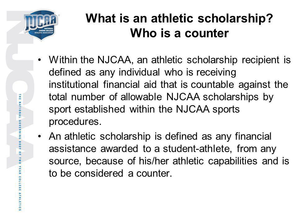 What is an athletic scholarship Who is a counter