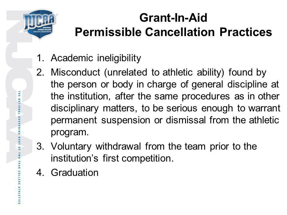Grant-In-Aid Permissible Cancellation Practices