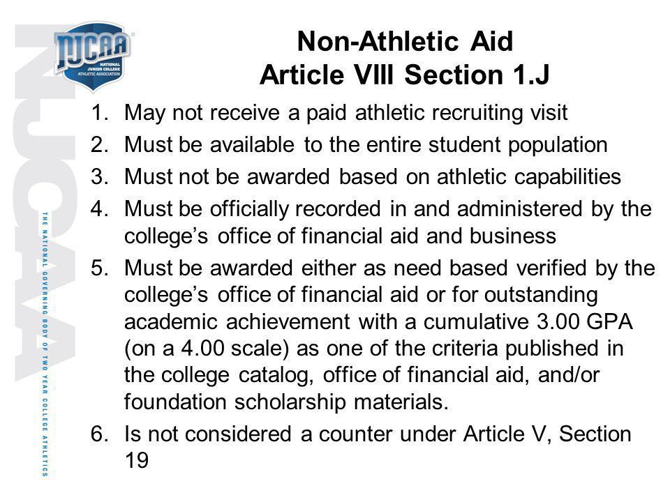 Non-Athletic Aid Article VIII Section 1.J
