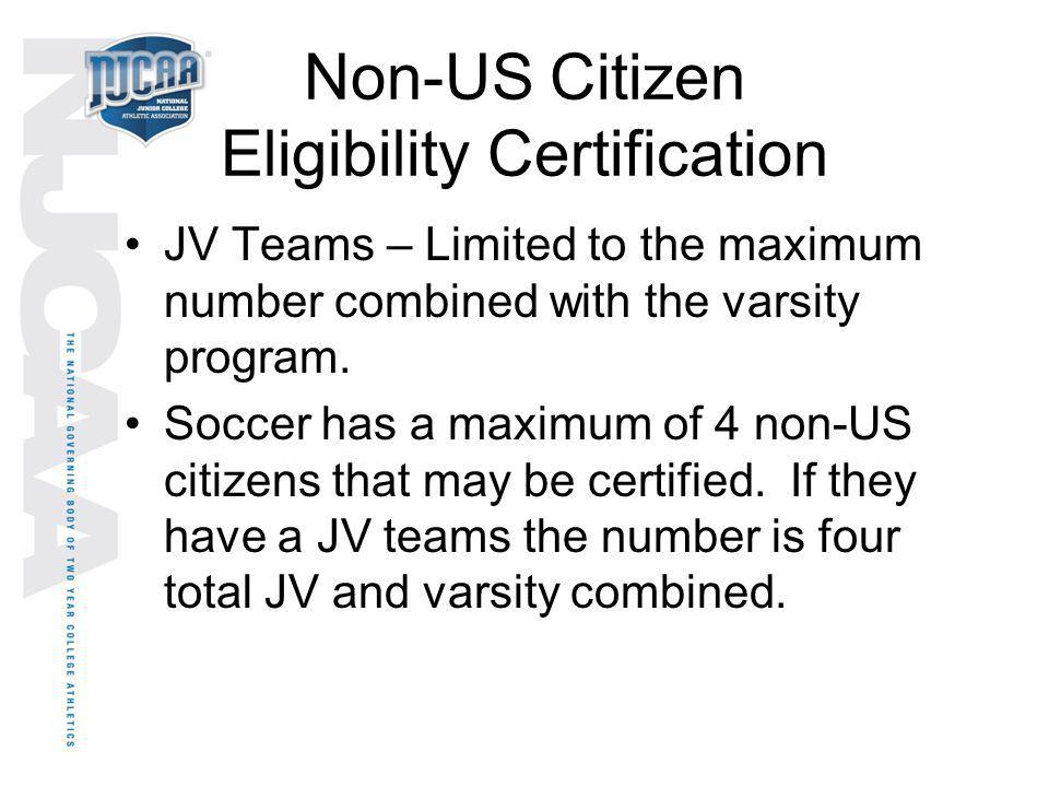 Non-US Citizen Eligibility Certification