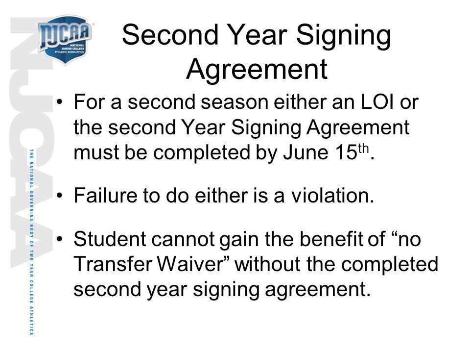 Second Year Signing Agreement