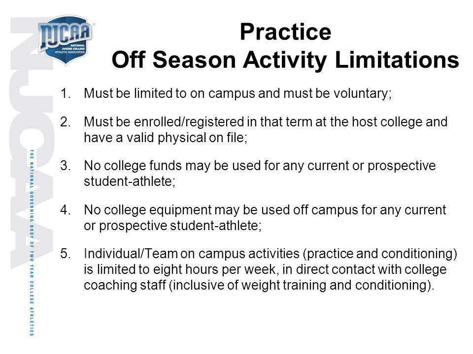 Practice Off Season Activity Limitations