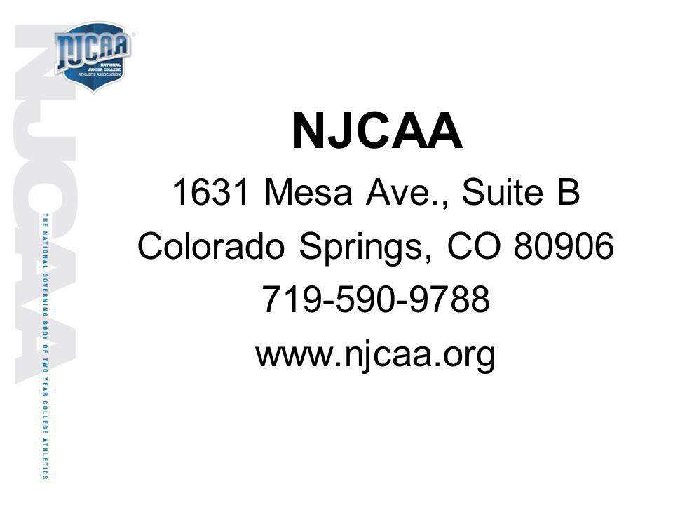 NJCAA 1631 Mesa Ave., Suite B Colorado Springs, CO 80906 719-590-9788