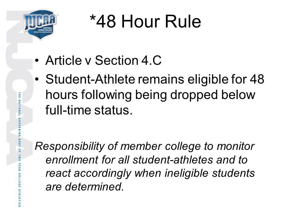 *48 Hour Rule Article v Section 4.C