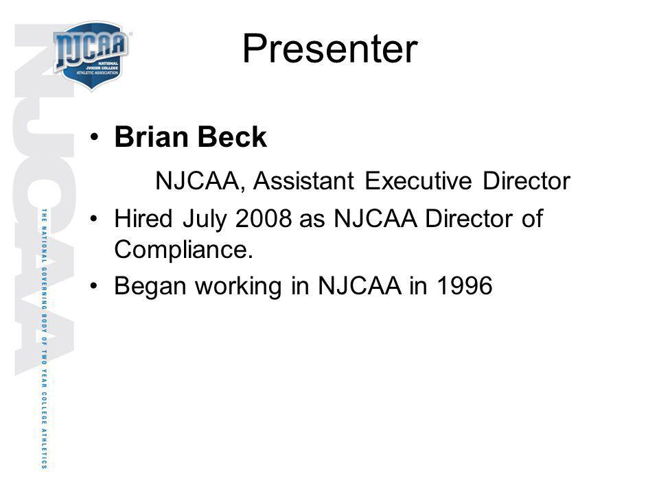 Presenter Brian Beck NJCAA, Assistant Executive Director