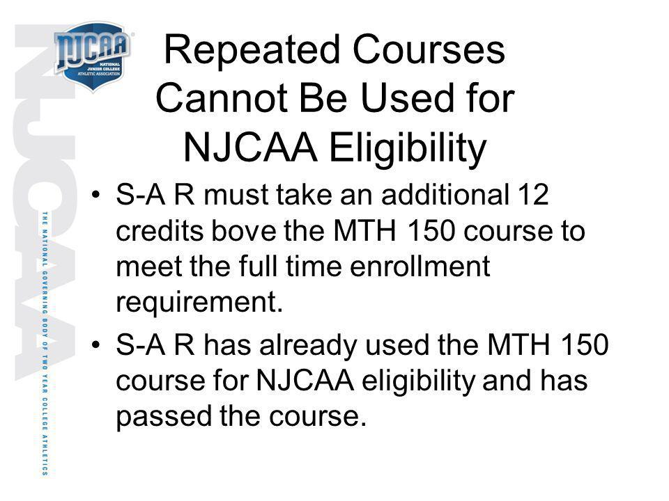 Repeated Courses Cannot Be Used for NJCAA Eligibility