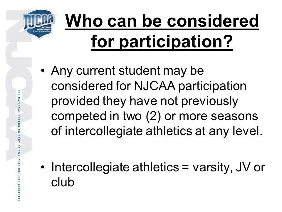 Who can be considered for participation