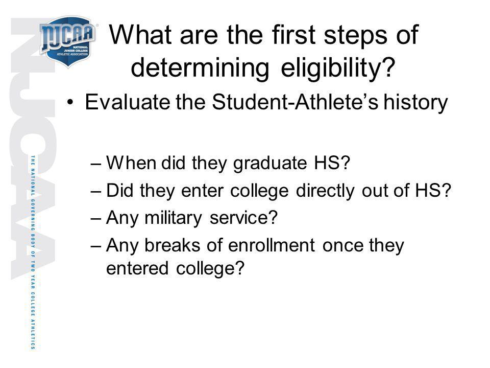 What are the first steps of determining eligibility