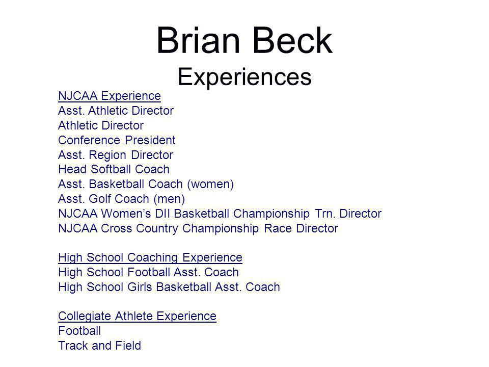 Brian Beck Experiences