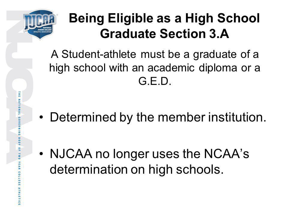 Being Eligible as a High School Graduate Section 3.A