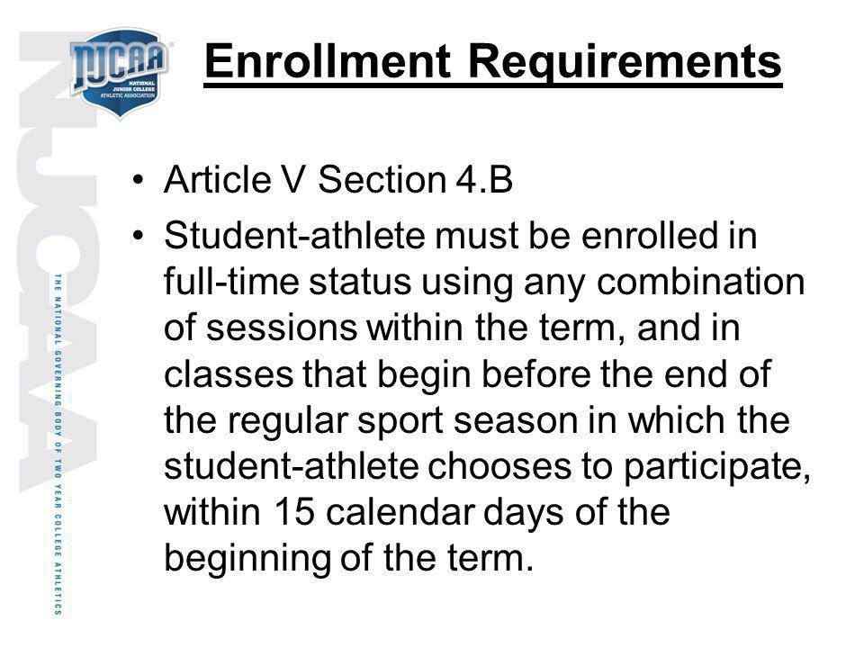 Enrollment Requirements