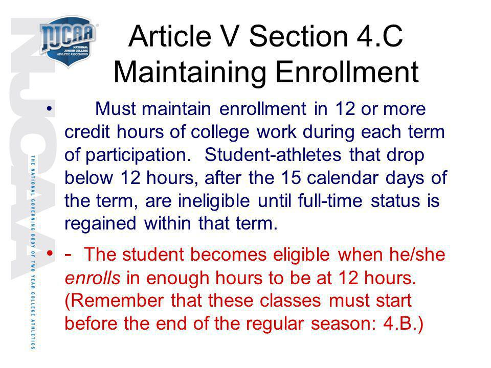 Article V Section 4.C Maintaining Enrollment