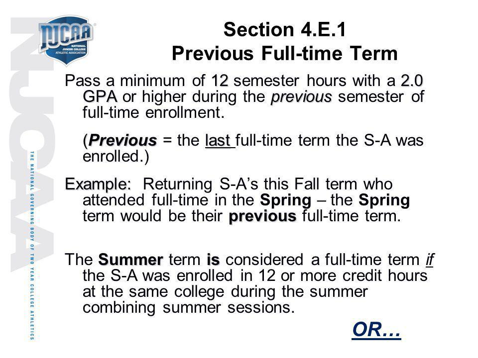 Section 4.E.1 Previous Full-time Term