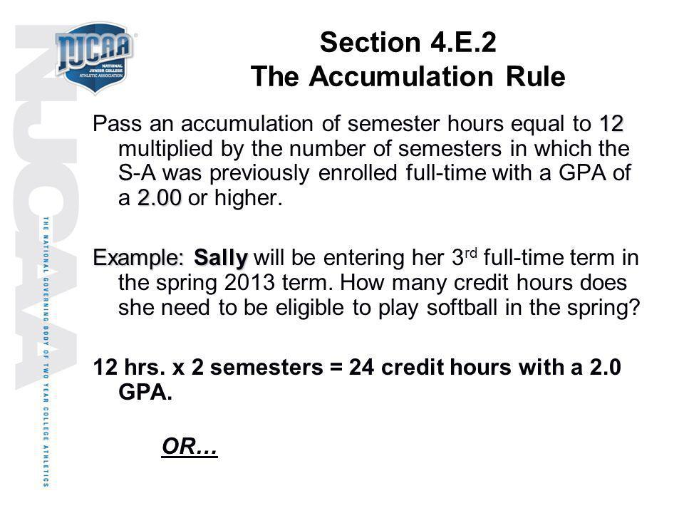 Section 4.E.2 The Accumulation Rule