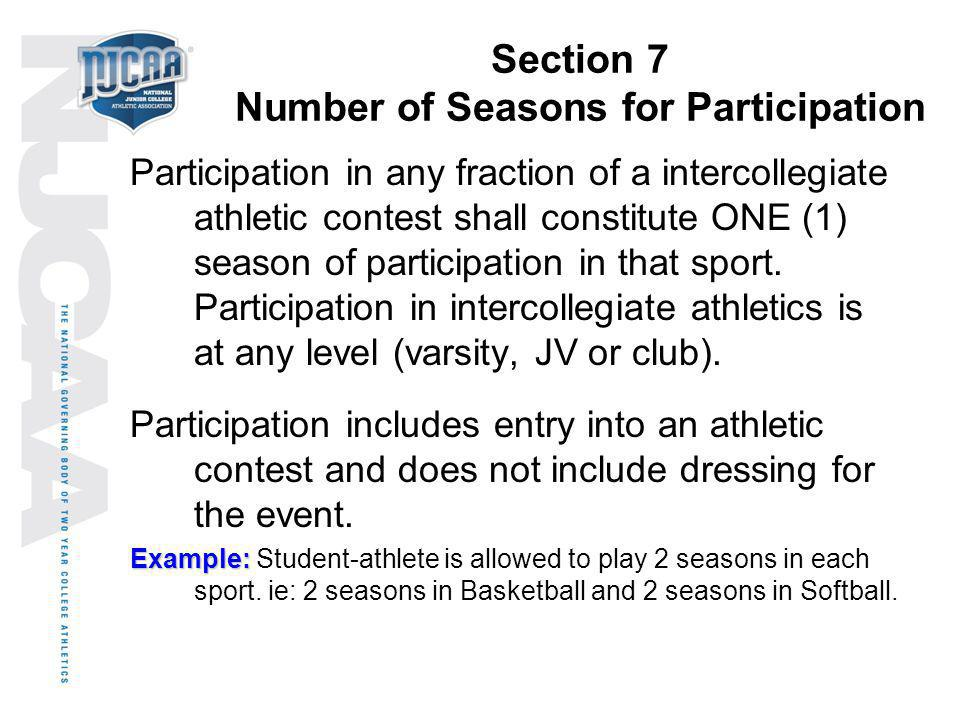 Section 7 Number of Seasons for Participation