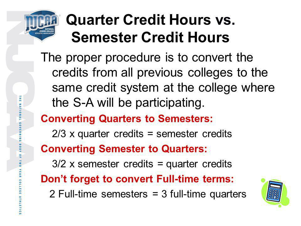 Quarter Credit Hours vs. Semester Credit Hours