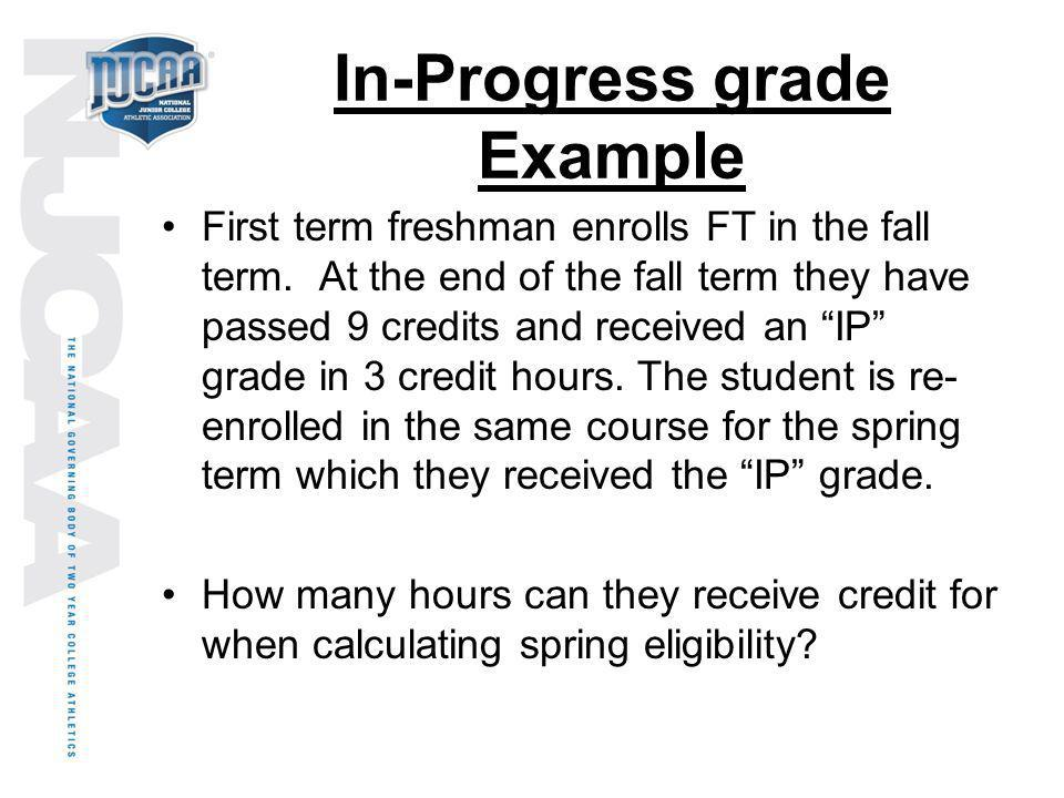 In-Progress grade Example