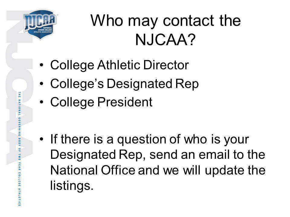Who may contact the NJCAA