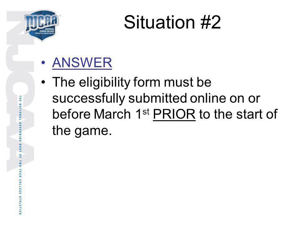Situation #2 ANSWER.